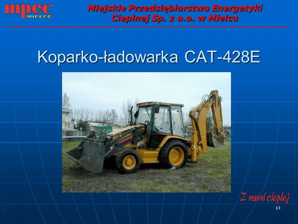 13 Koparko-ładowarka CAT-428E Miejskie Przedsiębiorstwo Energetyki Cieplnej Sp. z o.o. w Mielcu