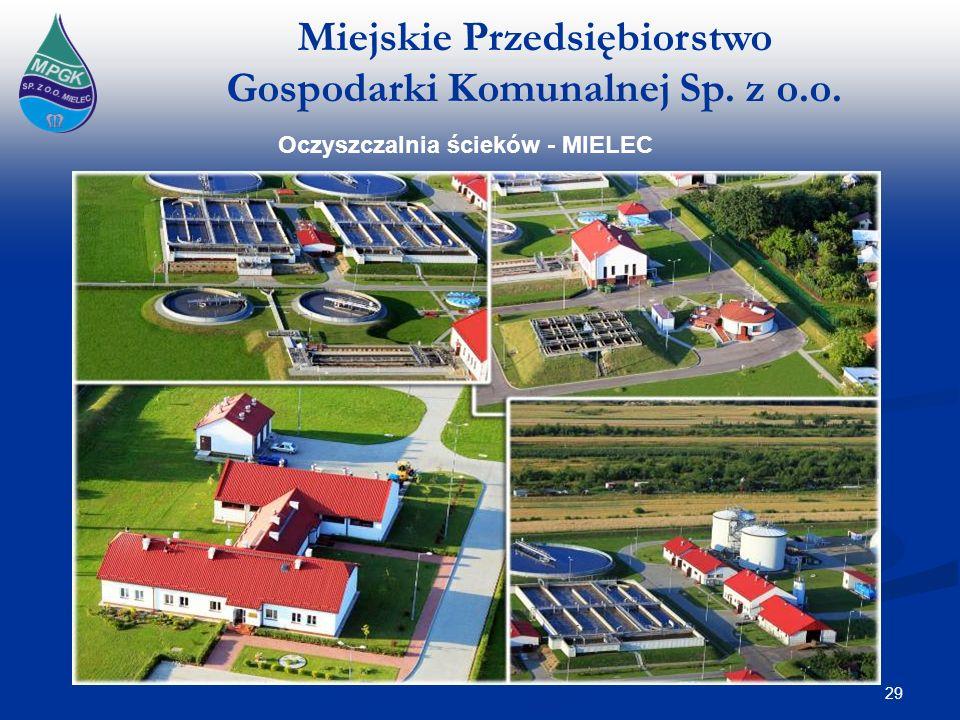 Miejskie Przedsiębiorstwo Gospodarki Komunalnej Sp. z o.o. 29 Mielec Oczyszczalnia ścieków - MIELEC