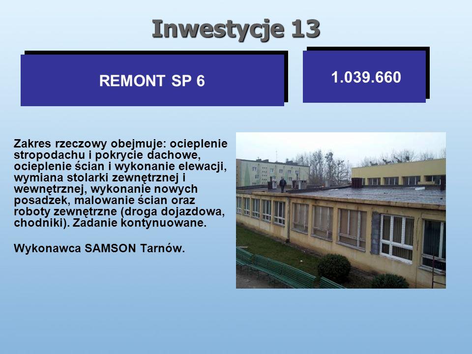 Inwestycje 13 Zakres rzeczowy obejmuje: ocieplenie stropodachu i pokrycie dachowe, ocieplenie ścian i wykonanie elewacji, wymiana stolarki zewnętrznej i wewnętrznej, wykonanie nowych posadzek, malowanie ścian oraz roboty zewnętrzne (droga dojazdowa, chodniki).