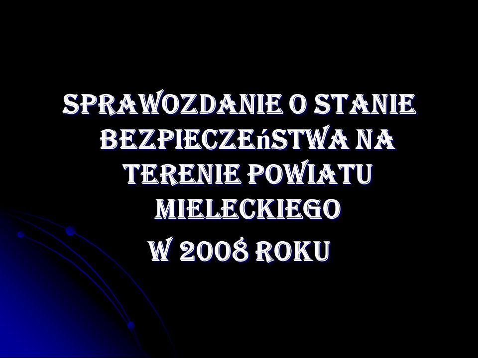 Zdarzenia drogowe i ich skutki w 2007/ 2008 r.