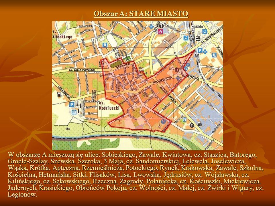 Obszar A: STARE MIASTO W obszarze A mieszczą się ulice: Sobieskiego, Zawale, Kwiatowa, cz.