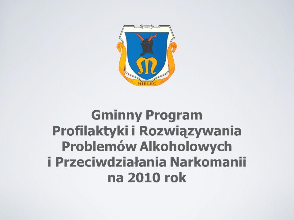 Gminny Program Profilaktyki i Rozwiązywania Problemów Alkoholowych i Przeciwdziałania Narkomanii na 2010 rok