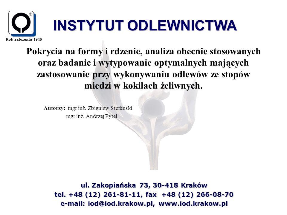 ul. Zakopiańska 73, 30-418 Kraków tel. +48 (12) 261-81-11, fax +48 (12) 266-08-70 e-mail: iod@iod.krakow.pl, www.iod.krakow.pl Rok za ł o ż enia 1946