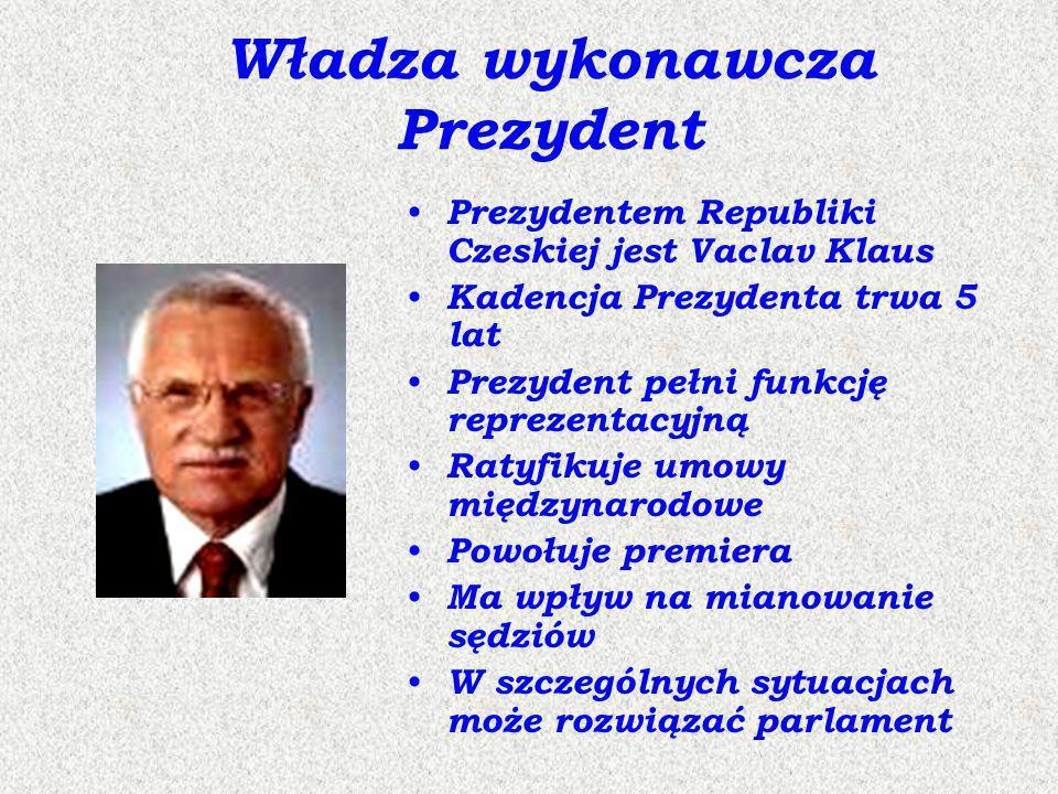 Władza wykonawcza Prezydent Prezydentem Republiki Czeskiej jest Vaclav Klaus Kadencja Prezydenta trwa 5 lat Prezydent pełni funkcję reprezentacyjną Ra