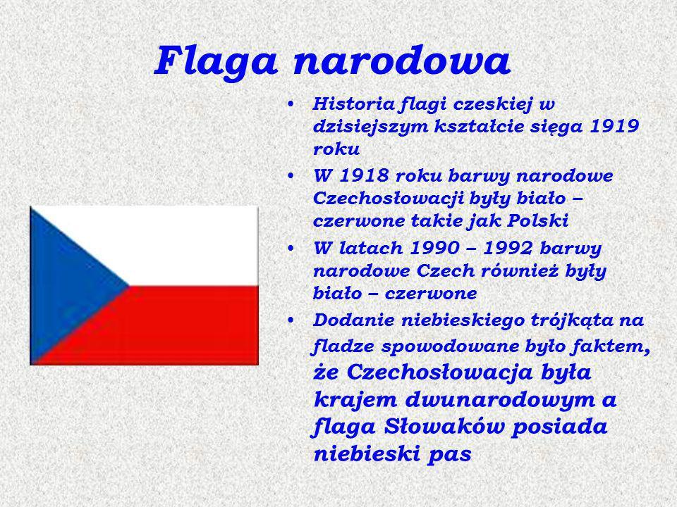Flaga narodowa Historia flagi czeskiej w dzisiejszym kształcie sięga 1919 roku W 1918 roku barwy narodowe Czechosłowacji były biało – czerwone takie j