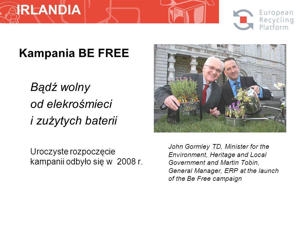 Kampania BE FREE Bądź wolny od elekrośmieci i zużytych baterii Uroczyste rozpoczęcie kampanii odbyło się w 2008 r.