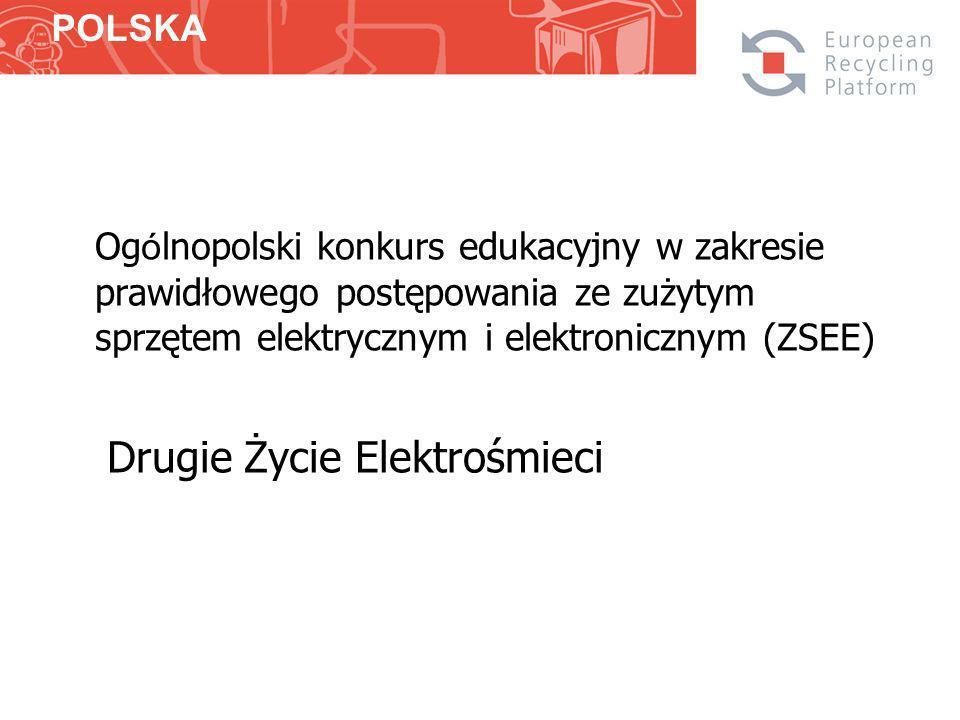 Og ó lnopolski konkurs edukacyjny w zakresie prawidłowego postępowania ze zużytym sprzętem elektrycznym i elektronicznym (ZSEE) Drugie Życie Elektrośmieci POLSKA