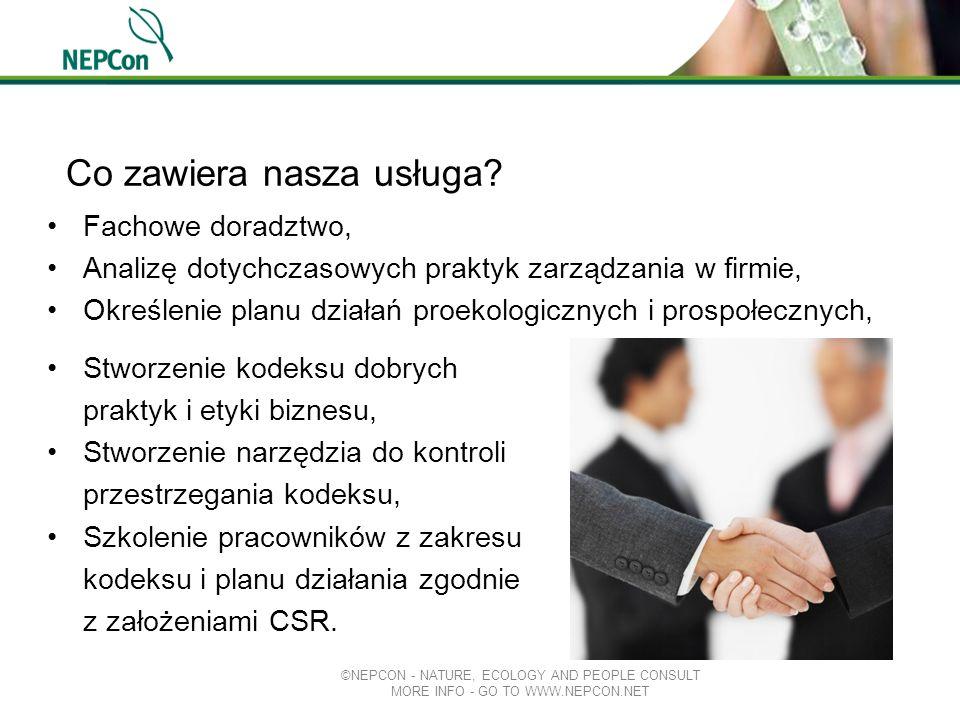 Co zawiera nasza usługa? ©NEPCON - NATURE, ECOLOGY AND PEOPLE CONSULT MORE INFO - GO TO WWW.NEPCON.NET Fachowe doradztwo, Analizę dotychczasowych prak