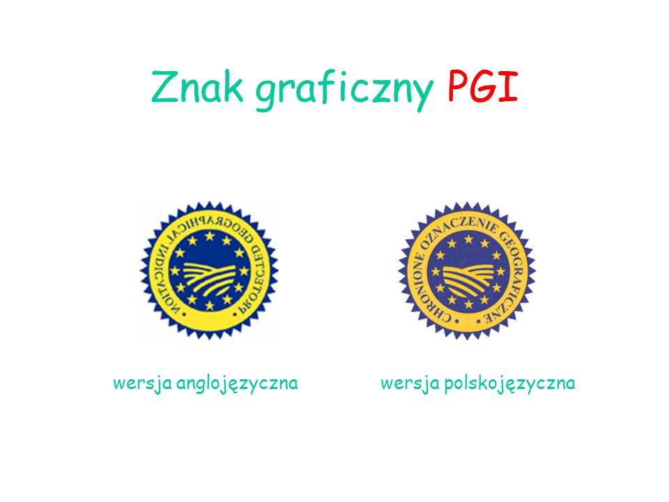 Znak graficzny PGI wersja anglojęzyczna wersja polskojęzyczna