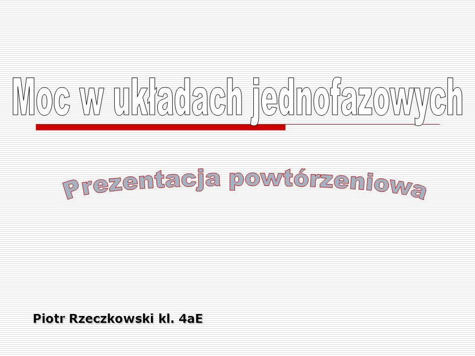 Piotr Rzeczkowski kl. 4aE