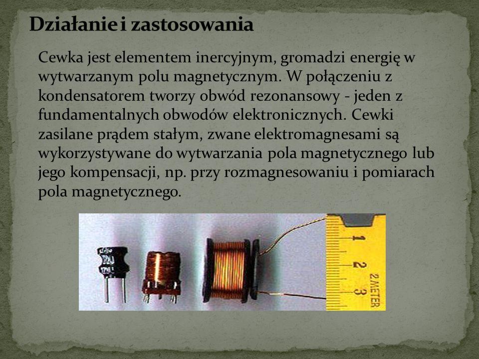 http://pl.wikipedia.org/wiki/Cewka, http://www.sciaga.pl/tekst/7253-8- cewki_dlawiki_transformatory, http://www.eres.alpha.pl/index.php?text=348, http://www.zgapa.pl/zgapedia/Cewka.html,