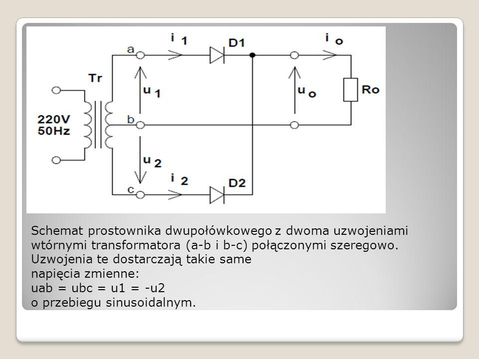Schemat prostownika dwupołówkowego z dwoma uzwojeniami wtórnymi transformatora (a-b i b-c) połączonymi szeregowo. Uzwojenia te dostarczają takie same