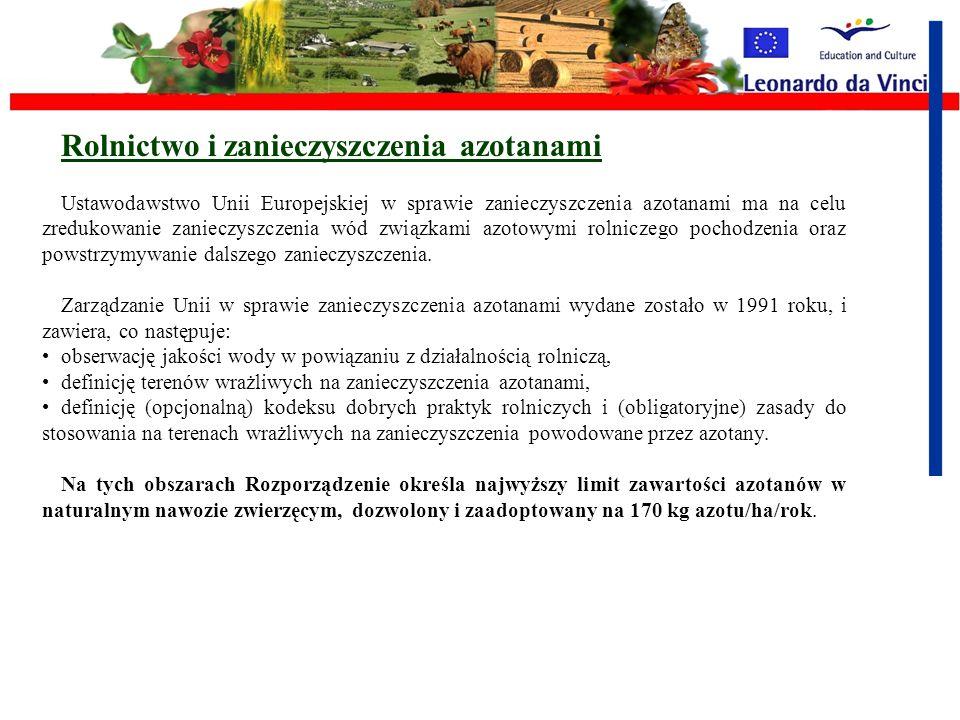 Rolnictwo i pestycydy Do redukcji niekorzystnych skutków działających na środowisko, wynikających ze stosowania pestycydów, Unia Europejska wyznaczyła