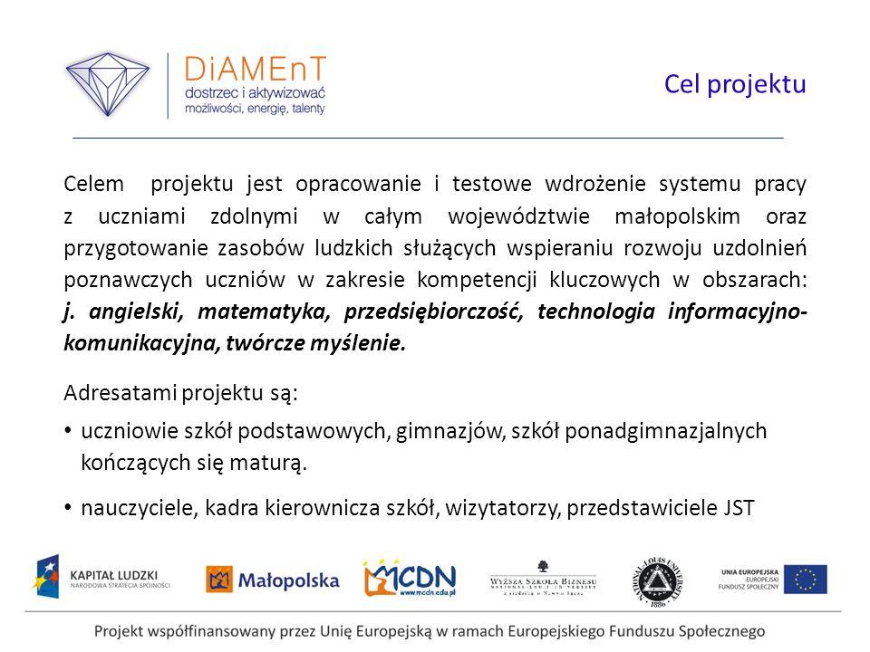 Celem projektu jest opracowanie i testowe wdrożenie systemu pracy z uczniami zdolnymi w całym województwie małopolskim oraz przygotowanie zasobów ludzkich służących wspieraniu rozwoju uzdolnień poznawczych uczniów w zakresie kompetencji kluczowych w obszarach: j.