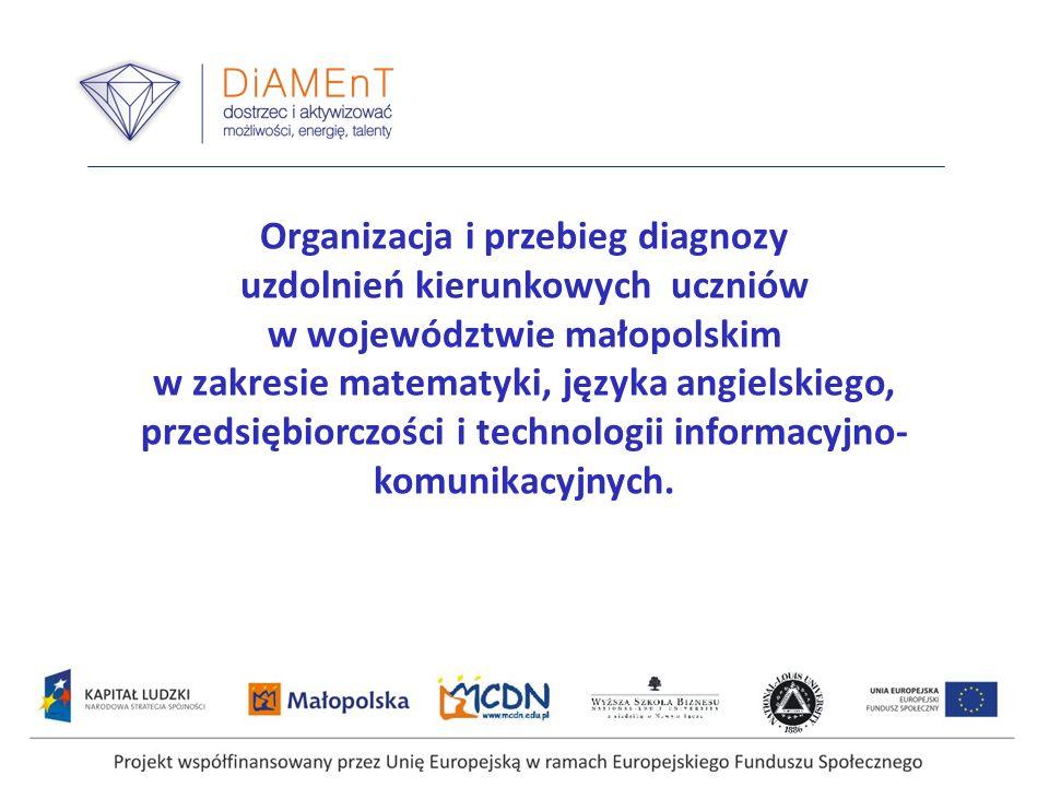 Założenia ogólne Diagnozowanie uzdolnień kierunkowych uczniów w województwie małopolskim było poprzedzone opracowaniem szczegółowej koncepcji diagnozy oraz narzędzi badawczych.