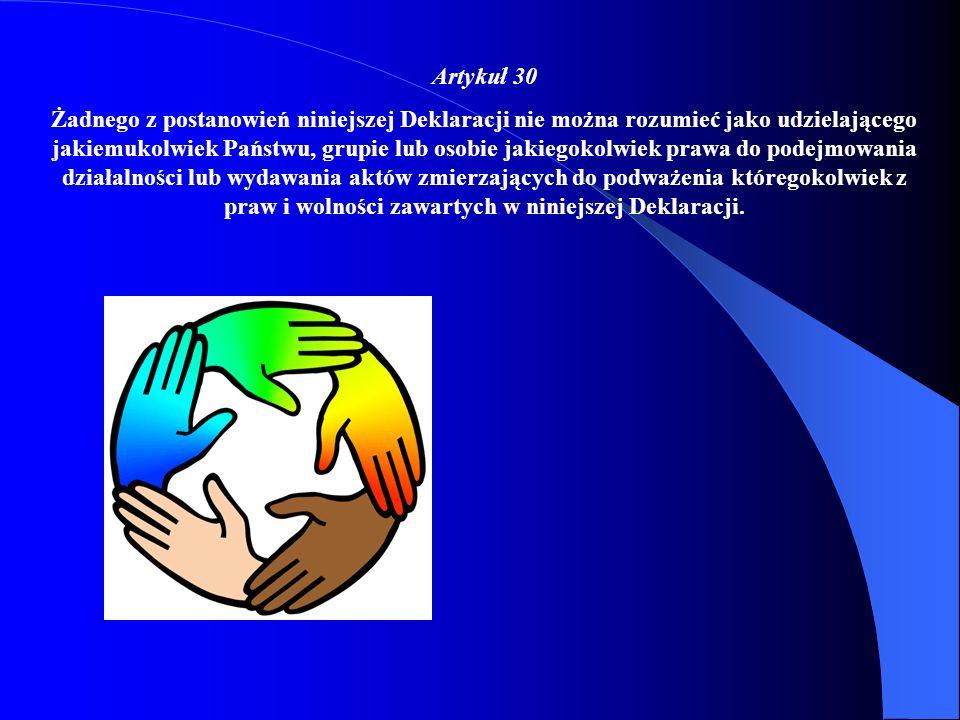 Artykuł 27 (1) Każdy człowiek ma prawo do swobodnego uczestniczenia w życiu kulturalnym swojej społeczności, do korzystania ze zdobyczy kultury, do uc