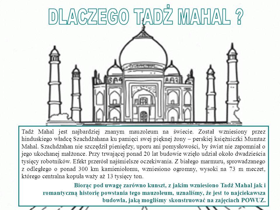 Tadż Mahal jest najbardziej znanym mauzoleum na świecie.