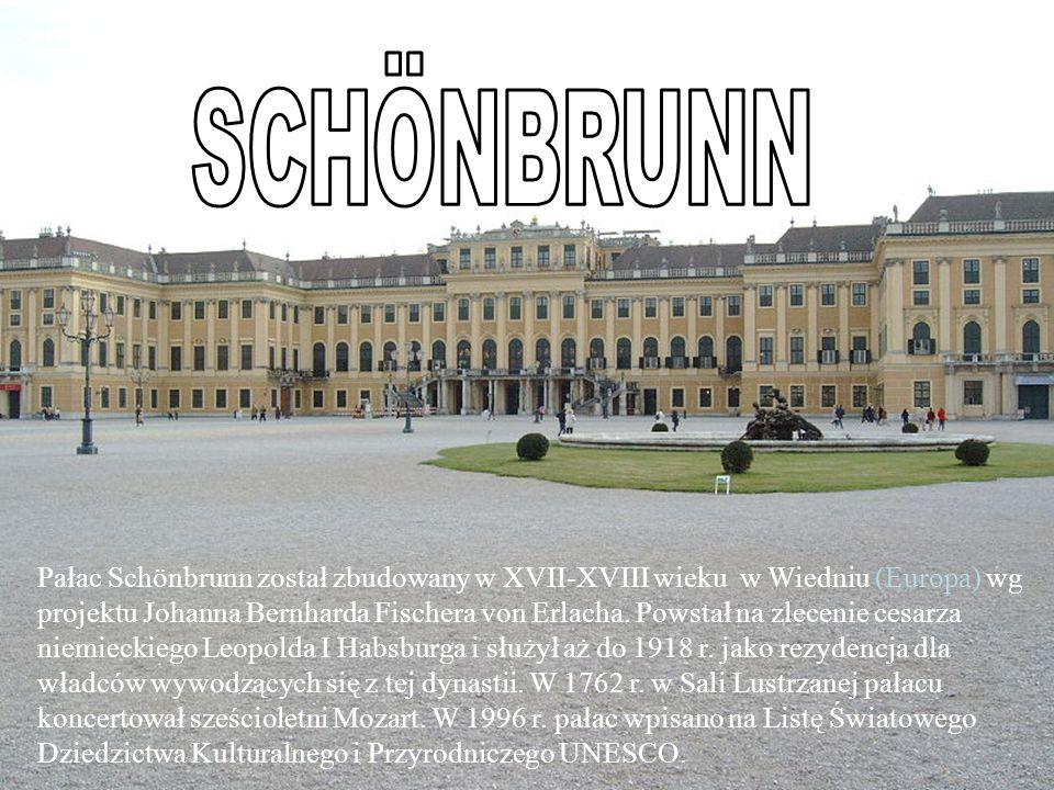 Pałac Schönbrunn został zbudowany w XVII-XVIII wieku w Wiedniu (Europa) wg projektu Johanna Bernharda Fischera von Erlacha.
