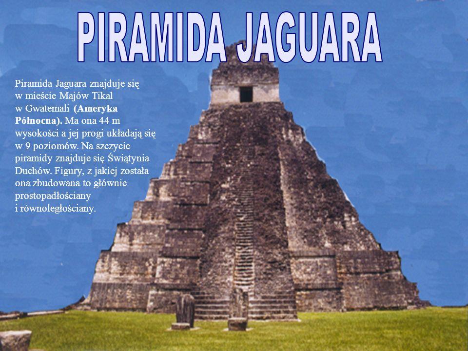 Piramida Jaguara znajduje się w mieście Majów Tikal w Gwatemali (Ameryka Północna).
