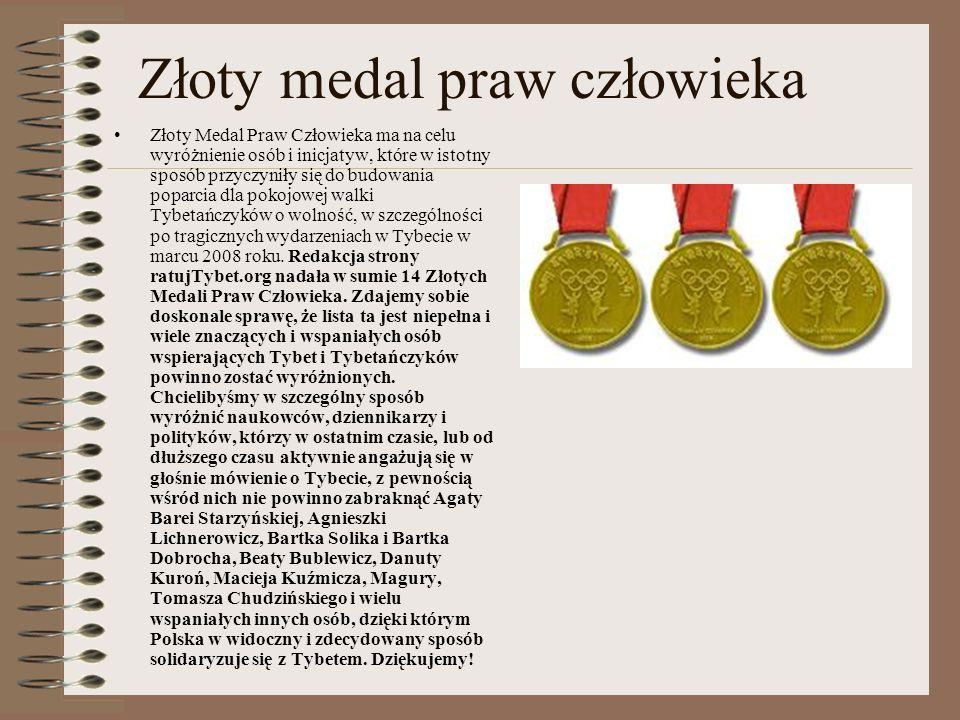 Złoty medal praw człowieka Złoty Medal Praw Człowieka ma na celu wyróżnienie osób i inicjatyw, które w istotny sposób przyczyniły się do budowania pop