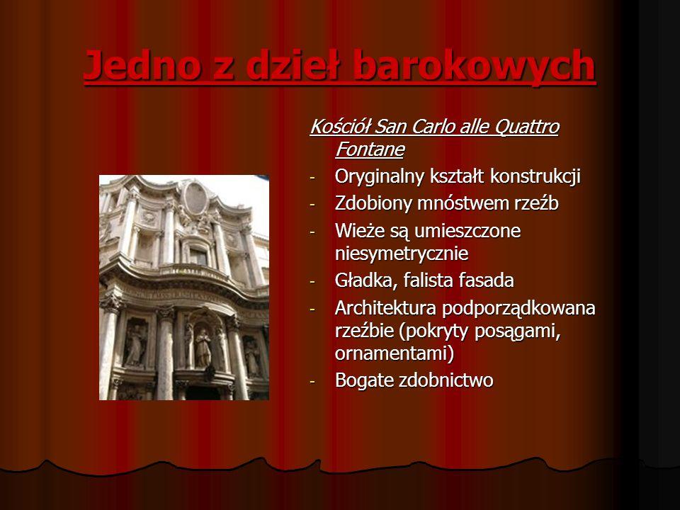 Jedno z dzieł barokowych Kościół San Carlo alle Quattro Fontane - Oryginalny kształt konstrukcji - Zdobiony mnóstwem rzeźb - Wieże są umieszczone nies