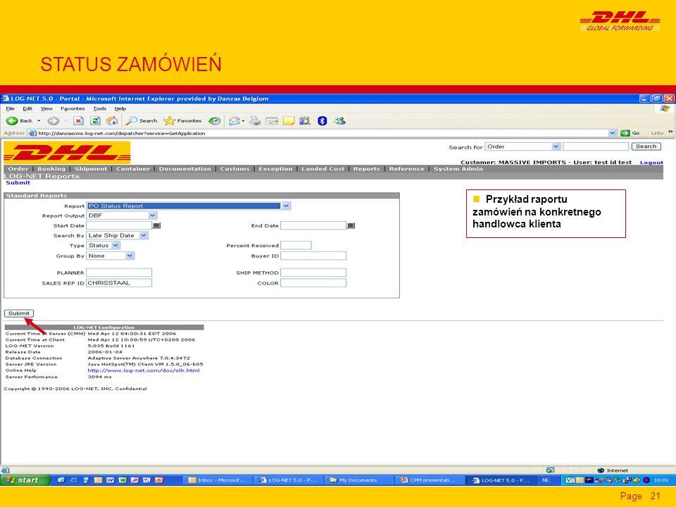 Page21 n Przykład raportu zamówień na konkretnego handlowca klienta STATUS ZAMÓWIEŃ