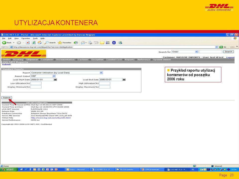 Page23 n Przykład raportu utylizacj kontenerów od początku 2006 roku UTYLIZACJA KONTENERA
