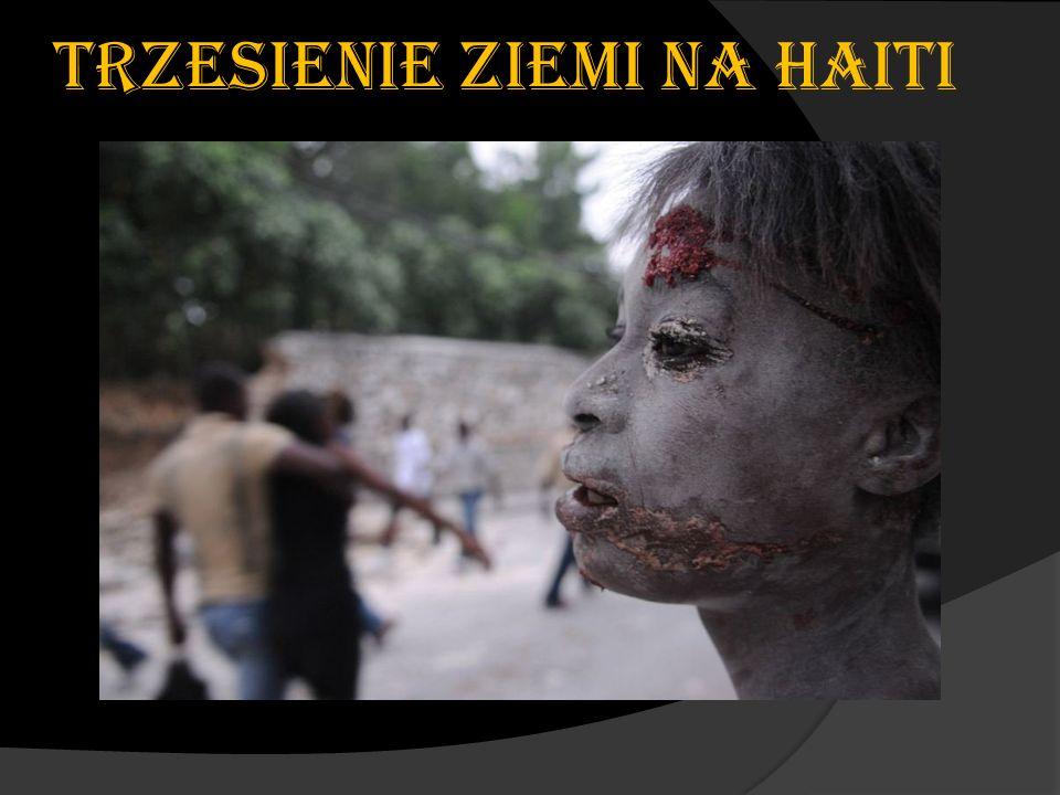 TRZESIENIE ZIEMI NA HAITI