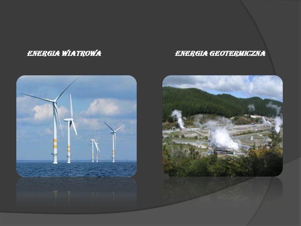 ENERGIA WIATROWAENERGIA GEOTERMICZNA