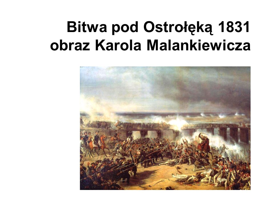 Bitwa pod Ostrołęką 1831 obraz Karola Malankiewicza