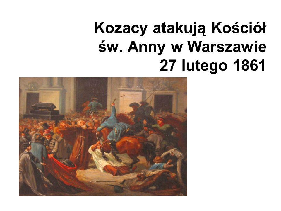 Kozacy atakują Kościół św. Anny w Warszawie 27 lutego 1861