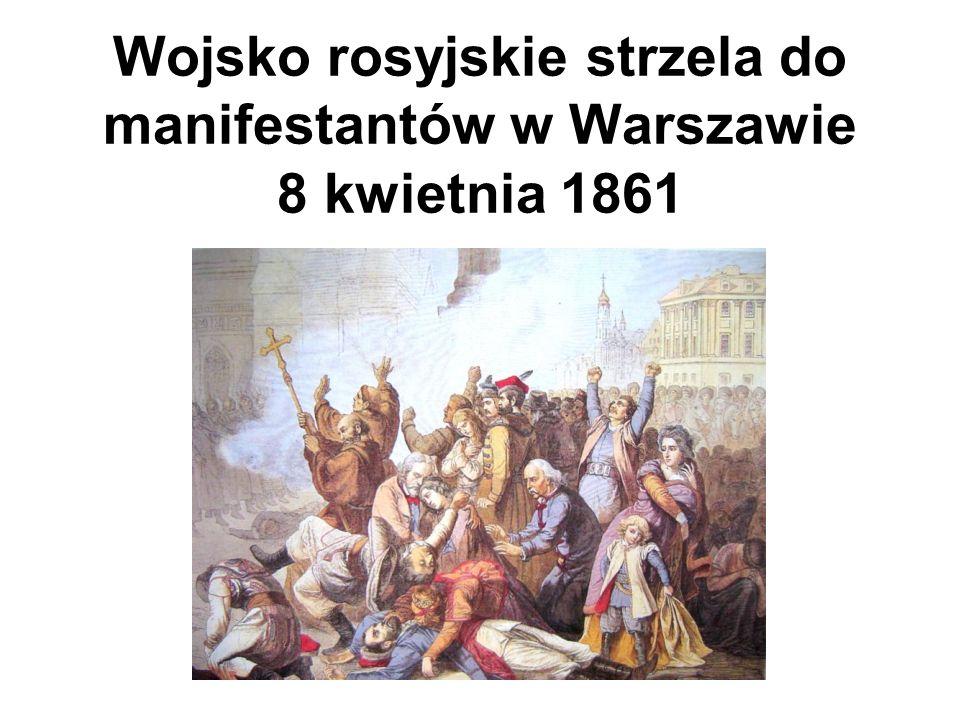 Wojsko rosyjskie strzela do manifestantów w Warszawie 8 kwietnia 1861