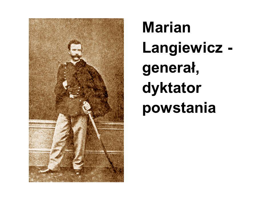 Marian Langiewicz - generał, dyktator powstania