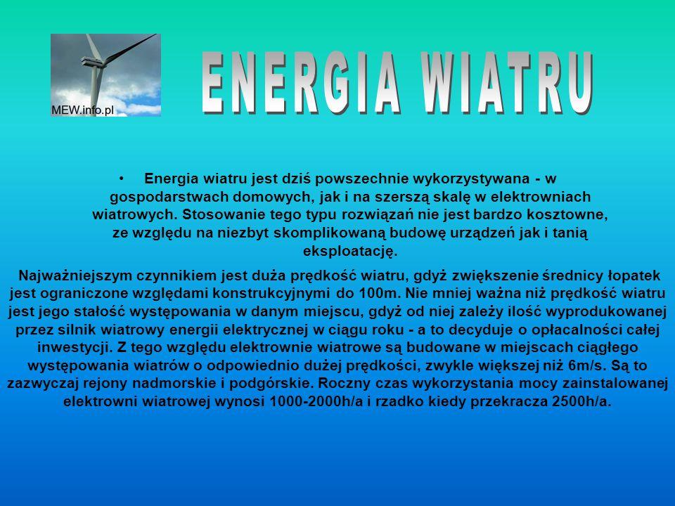 Energia wiatru jest dziś powszechnie wykorzystywana - w gospodarstwach domowych, jak i na szerszą skalę w elektrowniach wiatrowych. Stosowanie tego ty