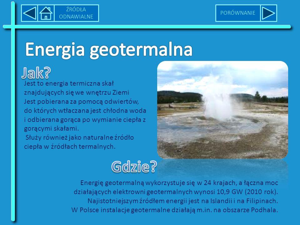 Jest to energia termiczna skał znajdujących się we wnętrzu Ziemi Jest pobierana za pomocą odwiertów, do których wtłaczana jest chłodna woda i odbierana gorąca po wymianie ciepła z gorącymi skałami.