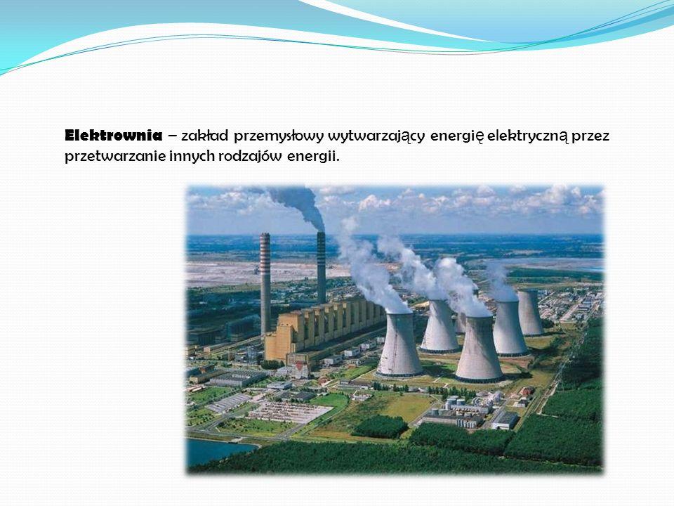 Podział ze względu na wykorzystanie ciepła odpadowego: o elektrownia kondensacyjna elektrownia kondensacyjna o elektrociepłownia elektrociepłownia