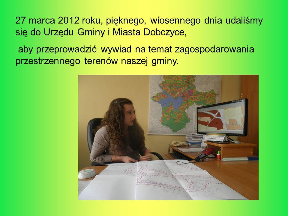 27 marca 2012 roku, pięknego, wiosennego dnia udaliśmy się do Urzędu Gminy i Miasta Dobczyce, aby przeprowadzić wywiad na temat zagospodarowania przes