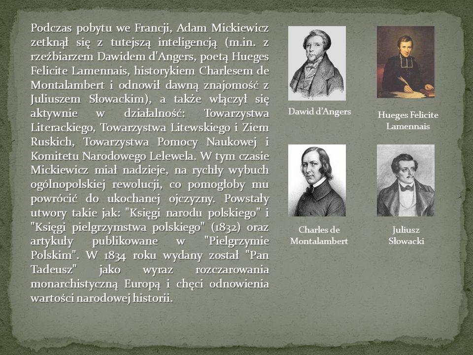Podczas pobytu we Francji, Adam Mickiewicz zetknął się z tutejszą inteligencją (m.in.
