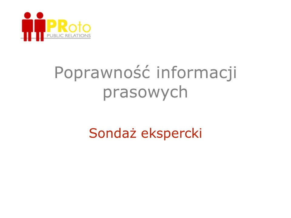 Poprawność informacji prasowych Sondaż ekspercki