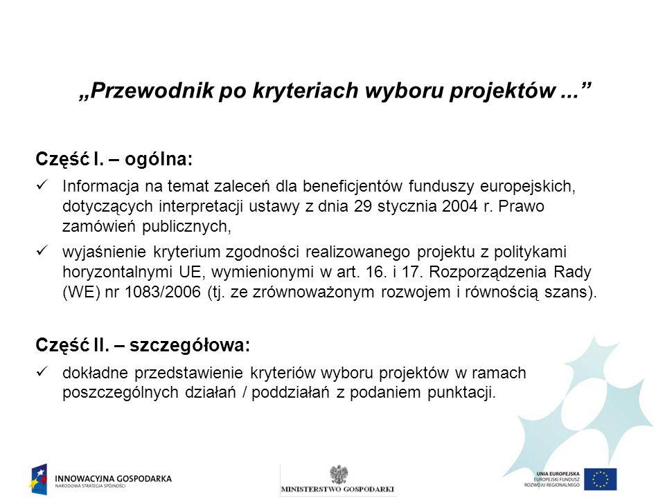 Część I. – ogólna: Informacja na temat zaleceń dla beneficjentów funduszy europejskich, dotyczących interpretacji ustawy z dnia 29 stycznia 2004 r. Pr