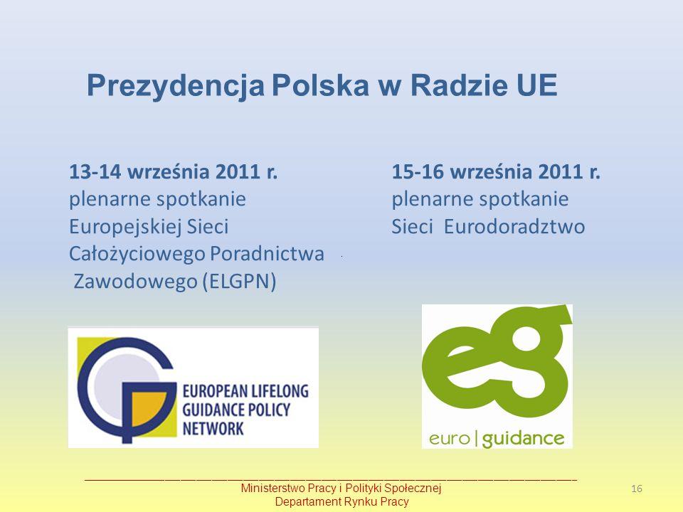 Prezydencja Polska w Radzie UE _______________________________________________________________________________________________ Ministerstwo Pracy i Po
