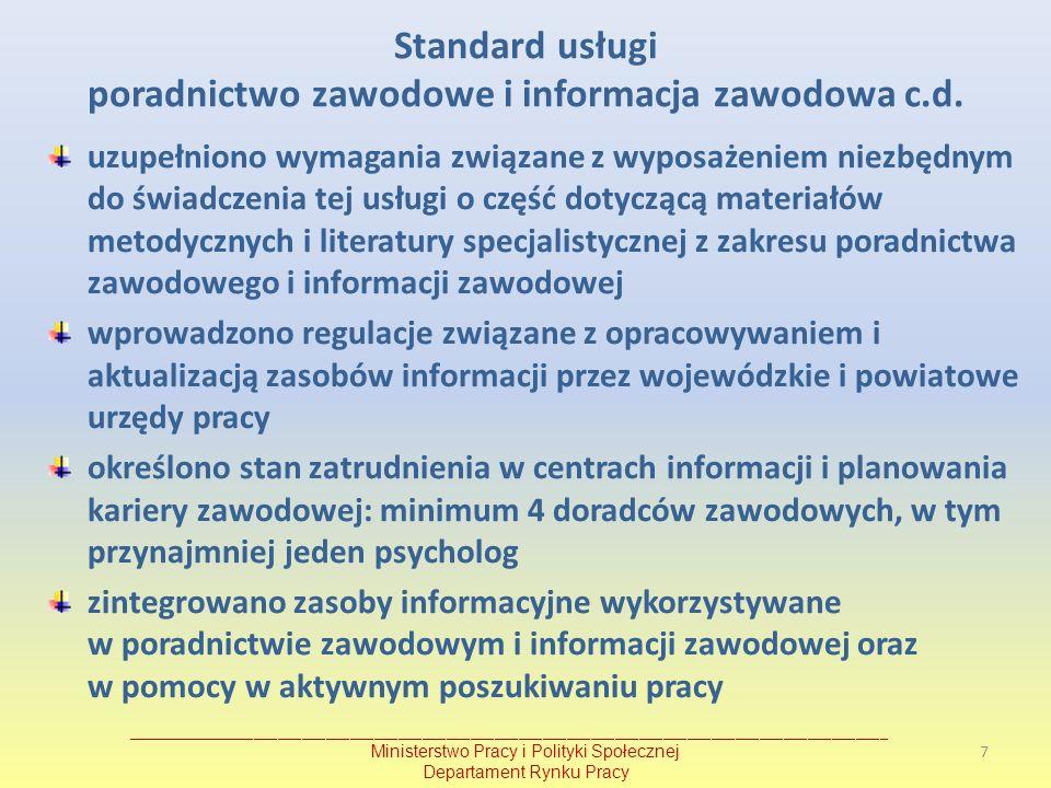 uzupełniono wymagania związane z wyposażeniem niezbędnym do świadczenia tej usługi o część dotyczącą materiałów metodycznych i literatury specjalistyc