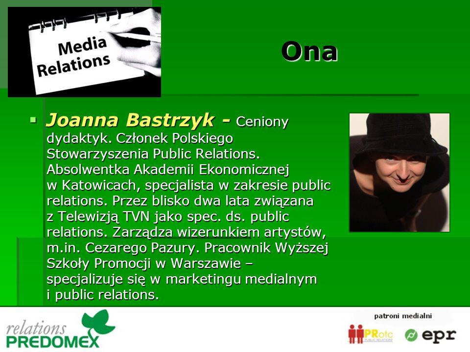 Joanna Bastrzyk - Ceniony dydaktyk. Członek Polskiego Stowarzyszenia Public Relations.