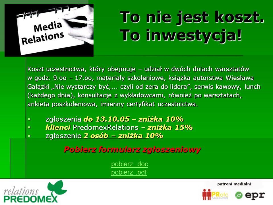 Koszt uczestnictwa, który obejmuje – udział w dwóch dniach warsztatów w godz. 9.oo – 17.oo, materiały szkoleniowe, książka autorstwa Wiesława Gałązki