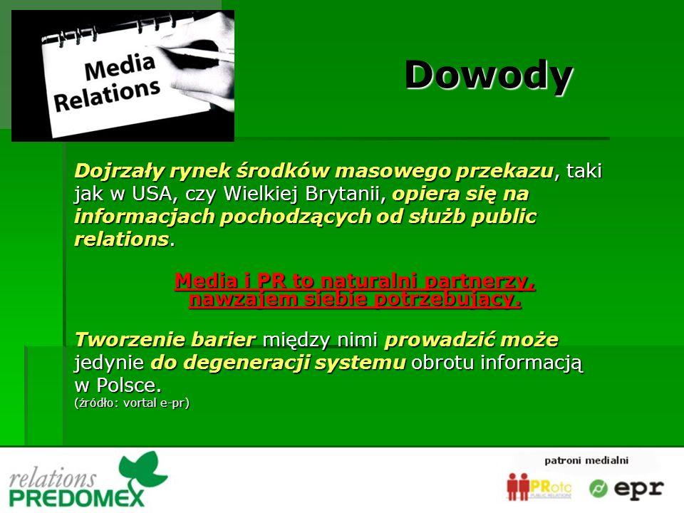 Dojrzały rynek środków masowego przekazu, taki jak w USA, czy Wielkiej Brytanii, opiera się na informacjach pochodzących od służb public relations. Me