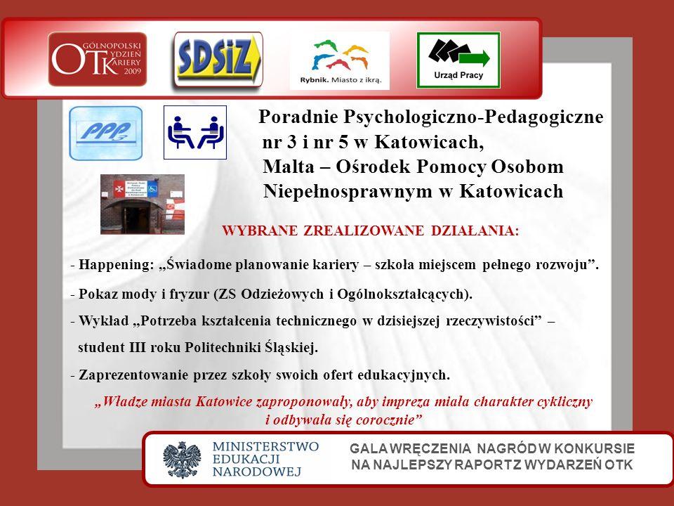 Poradnie Psychologiczno-Pedagogiczne nr 3 i nr 5 w Katowicach, Malta – Ośrodek Pomocy Osobom Niepełnosprawnym w Katowicach GALA WRĘCZENIA NAGRÓD W KON