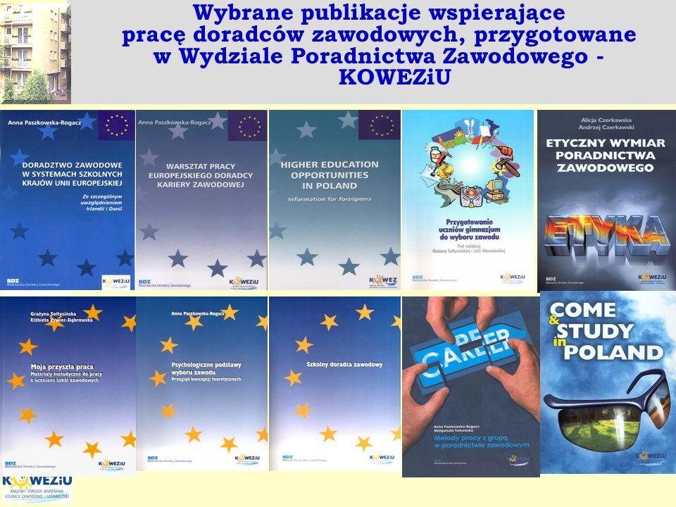 Wybrane publikacje wspierające pracę doradców zawodowych, przygotowane w Wydziale Poradnictwa Zawodowego - KOWEZiU