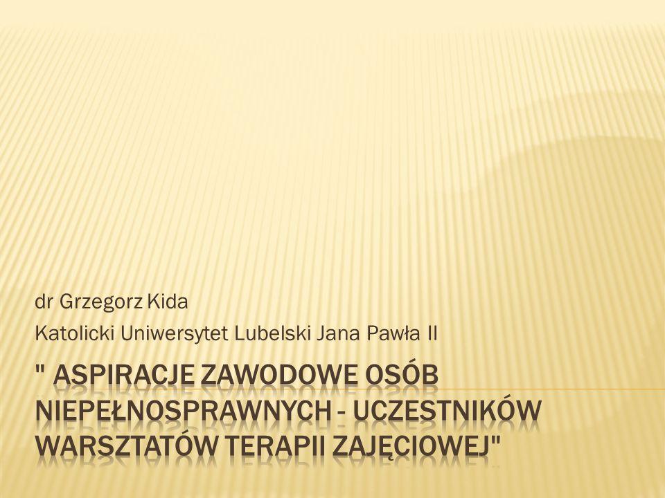 dr Grzegorz Kida Katolicki Uniwersytet Lubelski Jana Pawła II