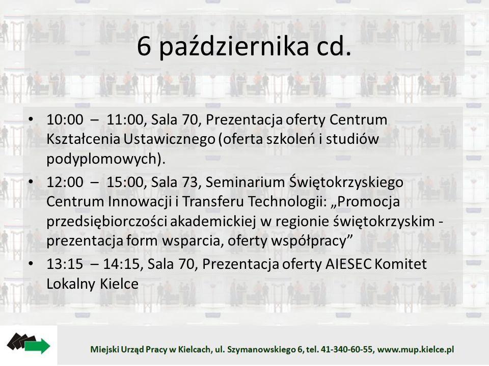 6 października cd. 10:00 – 11:00, Sala 70, Prezentacja oferty Centrum Kształcenia Ustawicznego (oferta szkoleń i studiów podyplomowych). 12:00 – 15:00