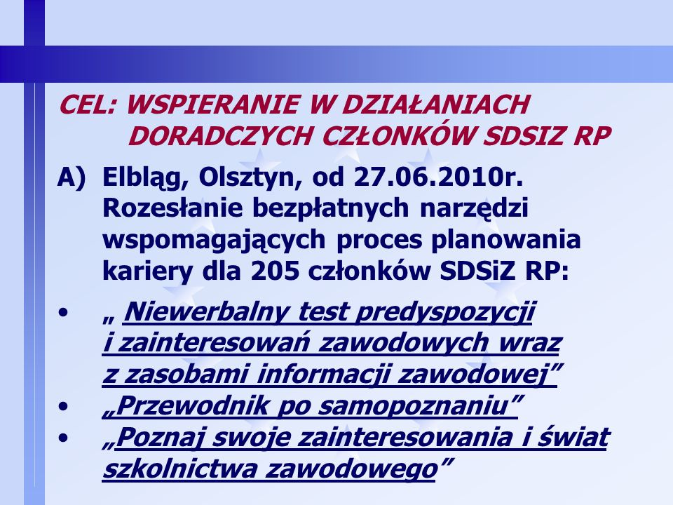 1 www.sdsiz.pl, biuro@sdsiz.pl WZBOGACANIE WARSZTATU PRACY CZŁONKIŃ I CZŁONKÓW SDSiZ RP poprzez PRZEKAZANIE PAKIETU NARZĘDZI DIAGNOSTYCZNYCH I MATERIA